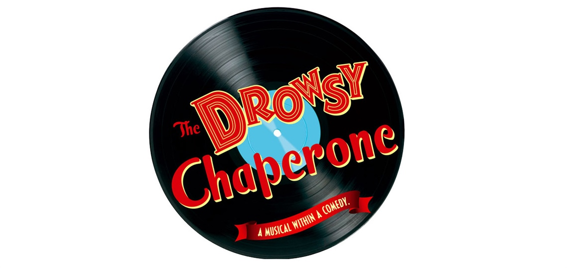 The Drowsy Chaperone.